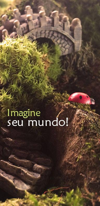 Imagine seu mundo com terrários e mini jardims